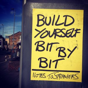 Notes to Strangers - Build yourself bit by bit